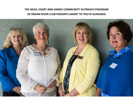 THE HEAD, HEART AND HANDS COMMUNITY OUTREACH PROGRAM  OF INDIAN RIVER CLUB PRESENTS GRANT TO YOUTH GUIDANCE